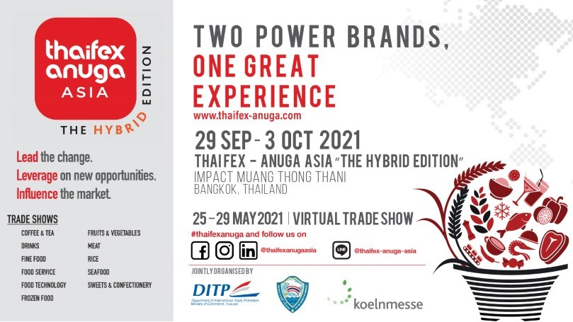 THAIFEX - Anuga Asia brings you greater opportunities through Hybrid